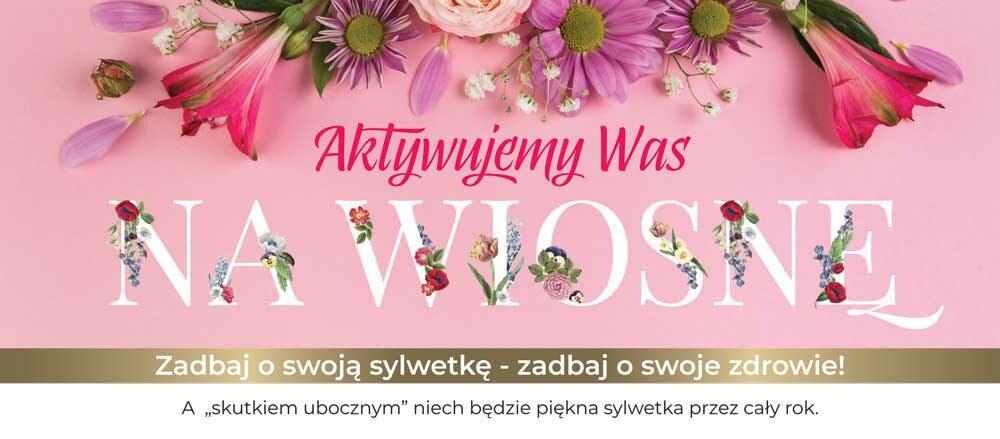 Aktywujemy Was na wiosnę